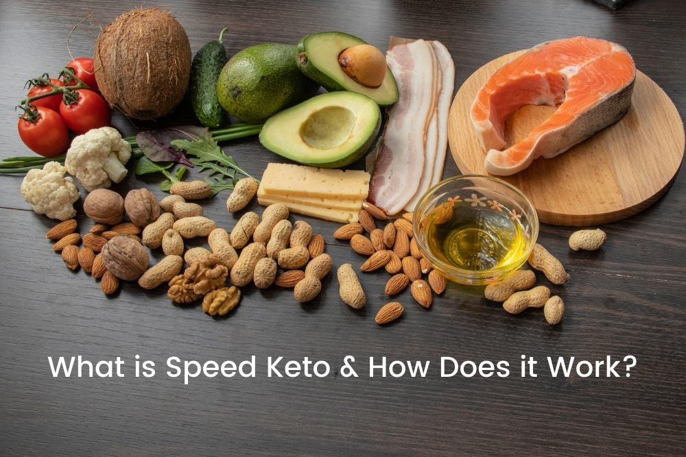 What Is Speed Keto And How Does It Work?