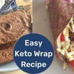 Keto Wrap Recipe | LOW CARB TORTILLA STYLE WRAPS