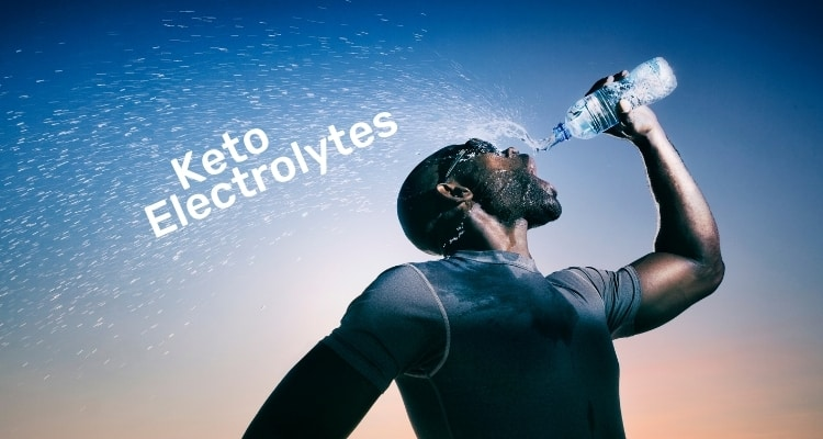 Keto Electrolytes: What You Need and Why